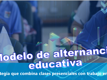 SEGUNDA REUNIÓN INFORMATIVA SOBRE EL MODELO DE ALTERNANCIA EDUCATIVA 2021, EN NUESTRO LICEO.