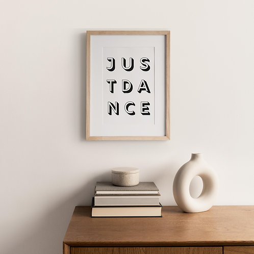 Typography Print – Just Dance