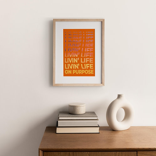 Typography Print – Life on Purpose