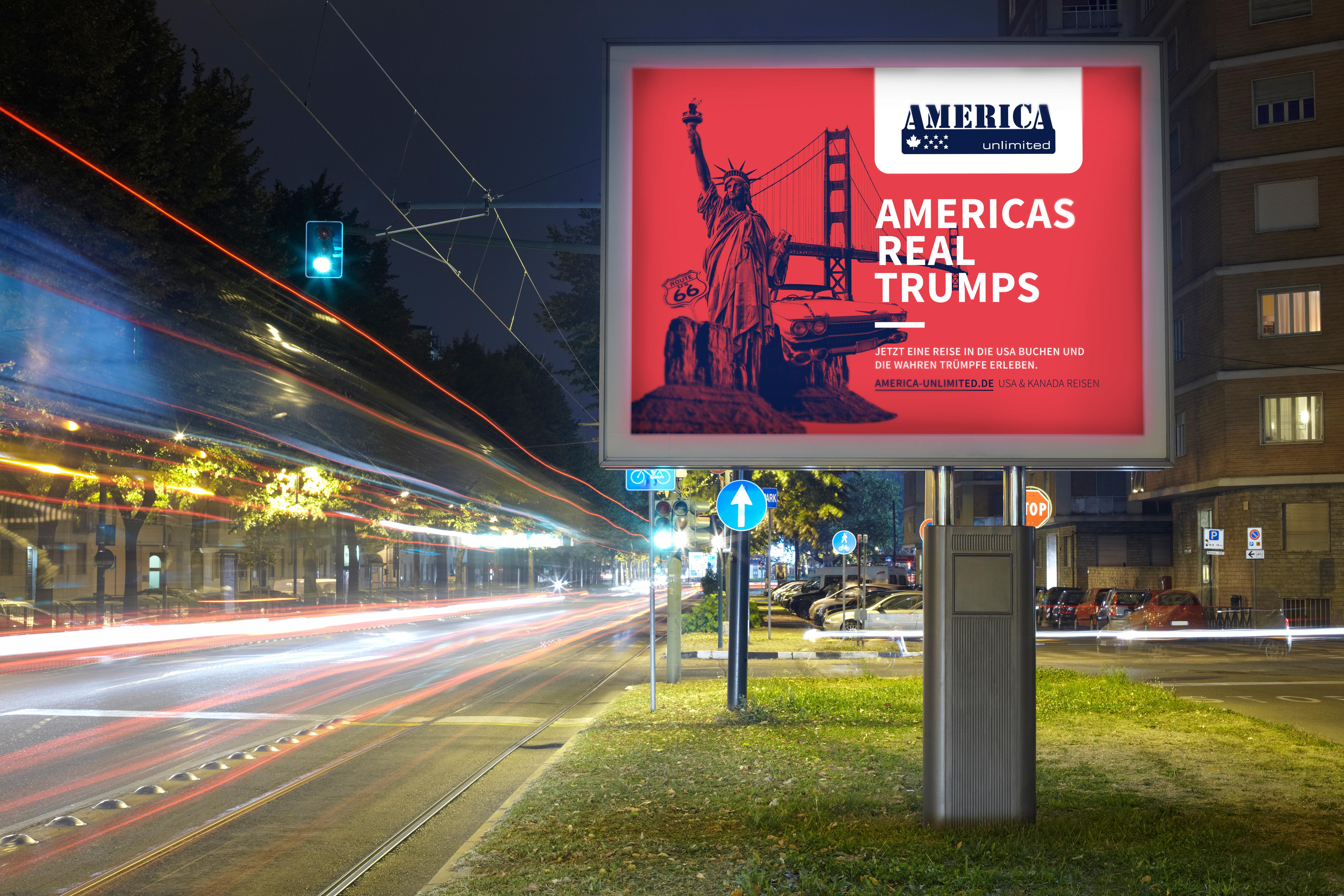 """Kreative Konzeption um Umsetzung der Plakatkampagne """"Americas Real Trumps"""" für America Unlimited"""