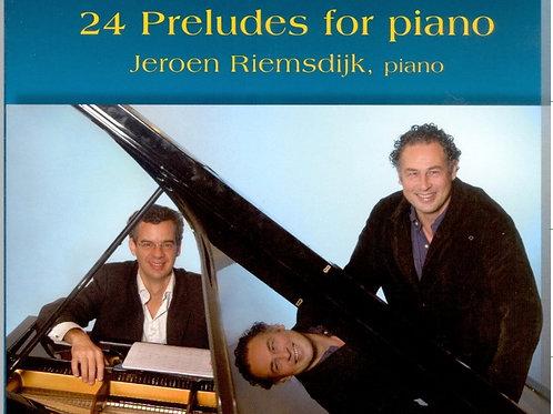Zwaag 24 Preludes for Piano by Jeroen Riemsdijk