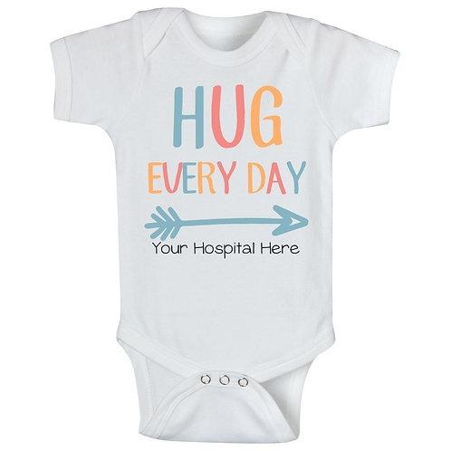 Hug Every Day (Your Hospital Name)