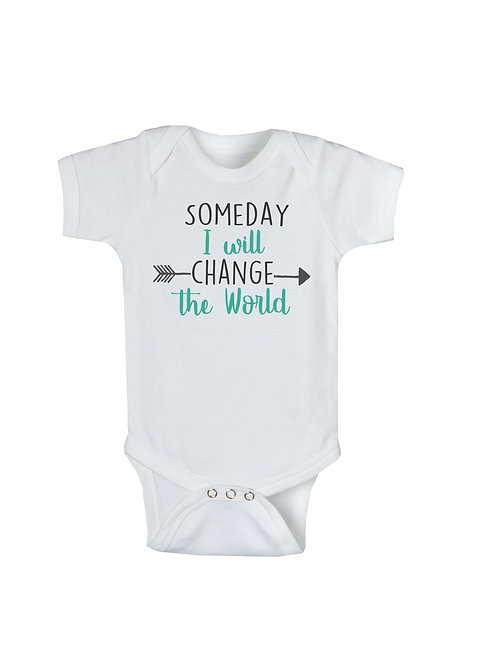 Someday I Will Change The World #WO128