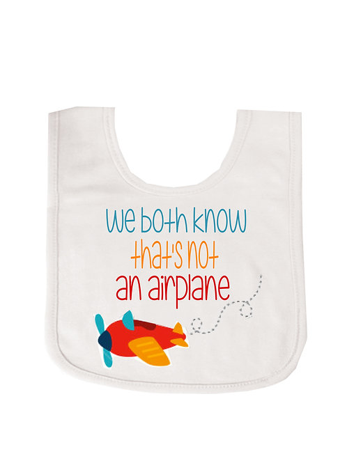 Not an airplane... Funny Baby Bib White #WBIB6
