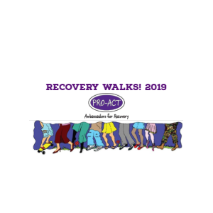 Addiction Recovery Solutions| PRO-ACT Recovery Walks