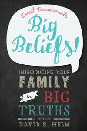 Small Devotionals, Big Beliefs