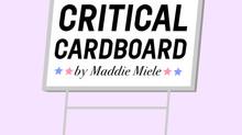 Critical cardboard