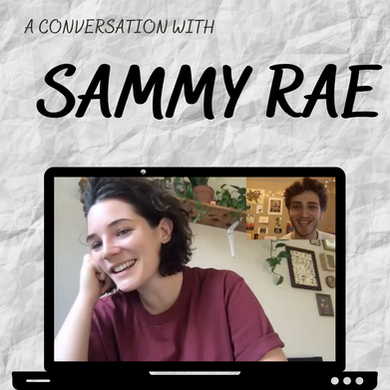 A Conversation with Sammy Rae