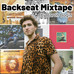 Backseat Mixtape Vol III- Sammy Rae and the importance of Friends