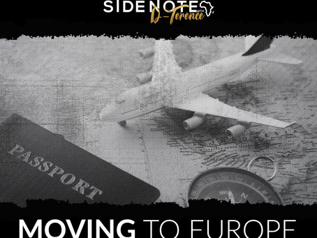 5 Things to be mindful of when moving to Europe (from Africa).