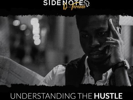 Understanding the Hustle