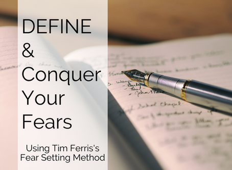 DEFINE and Conquer Your Fears!