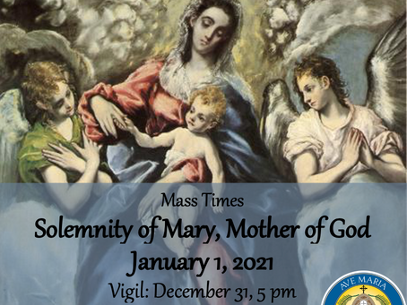 Mass times for January 1: Solemnity of  Mary Mother of God
