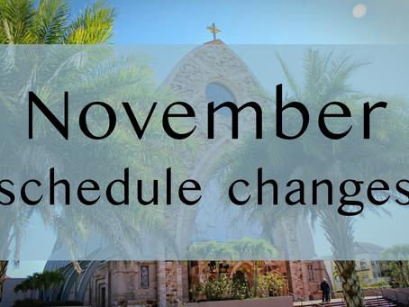 November Schedule Changes