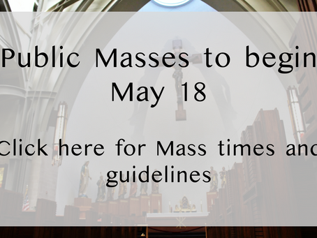 Public Masses to resume at Ave Maria on Monday, May 18