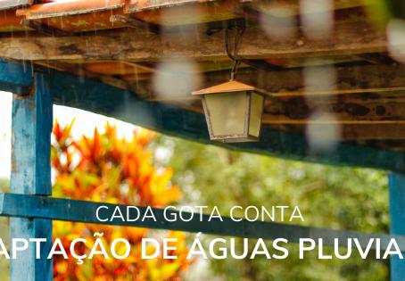 CADA GOTA CONTA - Captação de Águas Pluviais