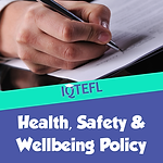 IQTEFL Health Safety and Wellbeing Policy