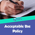 IQTEFL Accepatable Use Policy