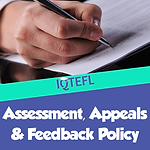 IQTEFL Assessment, Appeals and Feedback Policy