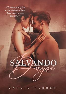 SALVANDO DAYSI - CARLIE FERRER - CAPA AM