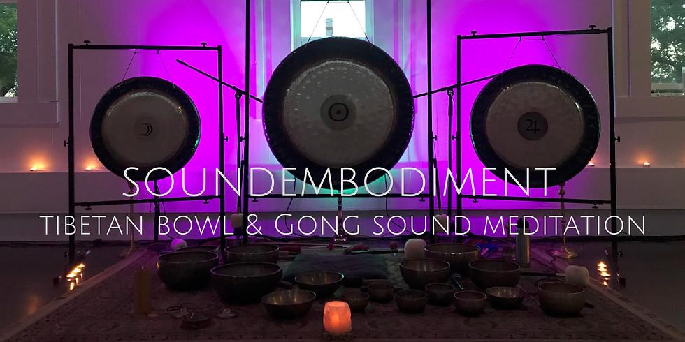 Soundembodiment: Tibetan Bowl & Gong Sound Meditation