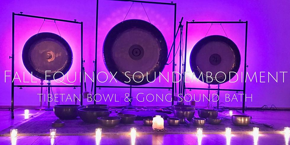 Fall Equinox Soundembodiment: Tibetan Bowl & Gong Sound Bath