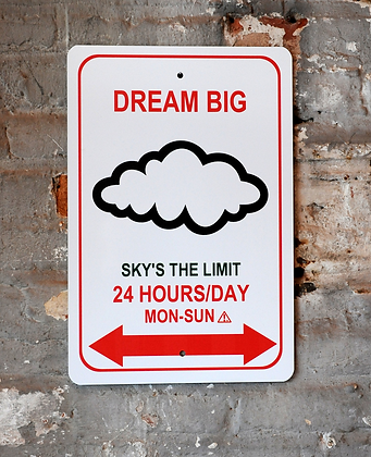 """Dream Big"""
