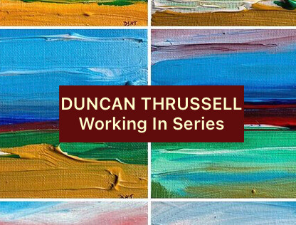 Duncan Thrussell: Working In Series