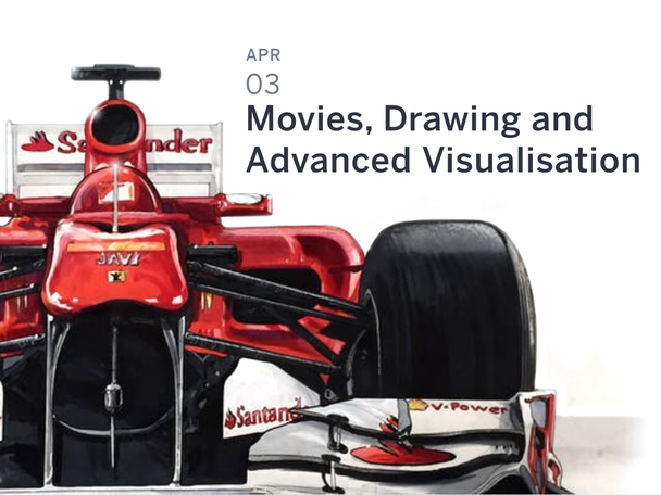 Movies, Drawing and Advanced Visualisation –Industry Evening