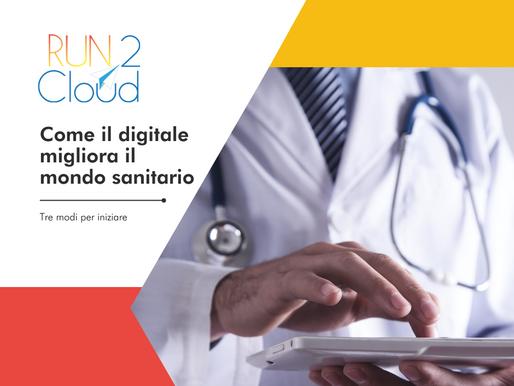 Digitalizzarsi nel mondo sanitario: 3 modi per iniziare