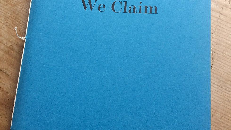 We Claim