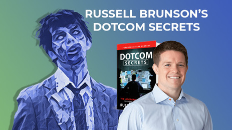 "Is Russell Brunson's ""DotCom Secrets"" Still Relevant? A Full Review"