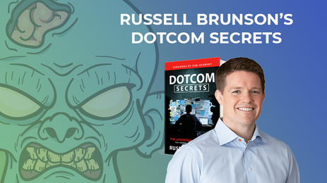 "Is Russell Brunson's ""DotCom Secrets"" Still Relevant? A Full Review"