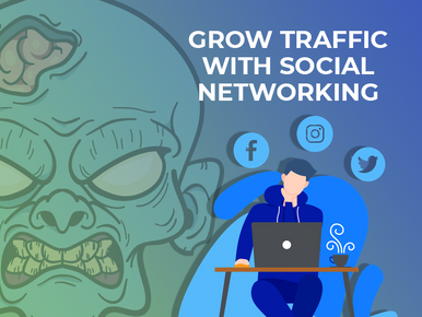 7 Unconventional Ways to Use Social Networking to Grow Website Traffic