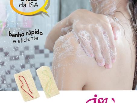 DICAS DA ISA | Banho rápido e eficiente