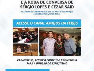 Acesse o canal AMIGOS DA FERGS e assista na íntegra o seminário comemorativo aos 97 anos da federati