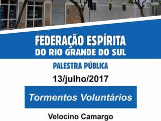 13 de julho - Palestra pública com Velocino Camargo na sede da FERGS