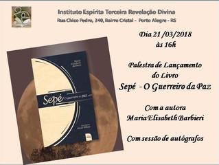 """Instituto Espírita Terceira Revelação Divina promove palestra do livro """"Sepé, o Guerreiro da Pa"""