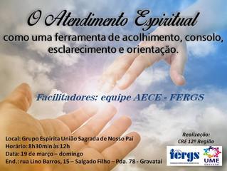 19 de março - oficina sobre Atendimento Espiritual, em Gravataí/RS.