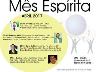 Participe do Mês Espírita da Guaíba - Abril de 2017