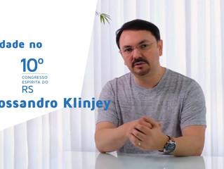 Rossandro Klinjey é novidade no 10° Congresso Espírita do RS