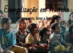 Evangelização em marcha - Conhecimento, amor e trabalho desde 1948