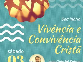 """UME-Torres convida para o seminário """"Vivência e Convivência Cristã"""", com Gabriel Salum."""