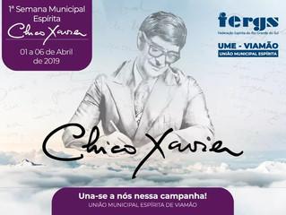 1º Semana Municipal Espírita Chico Xavier em Viamão