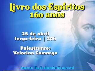 Palestra: Livro dos Espíritos 160 anos - com Velocino Camargo