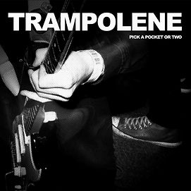 Trampolene band 'Pick a pocket or two'