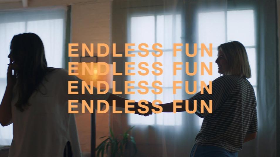 ENDLESS FUN