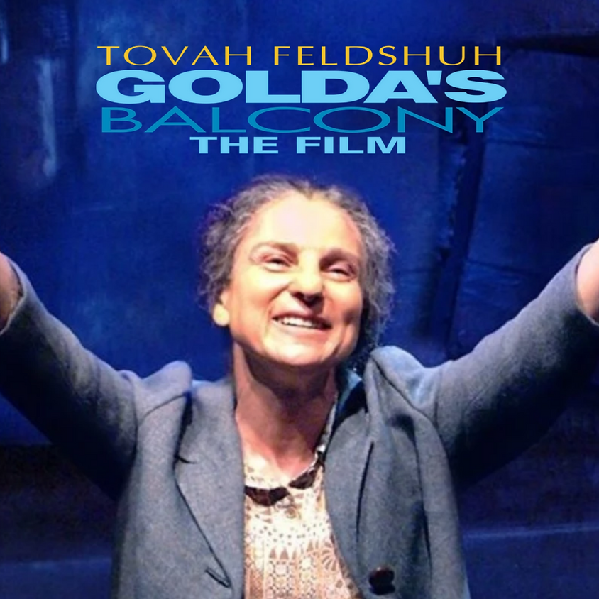 """6:15pm Sun. """"Golda's Balcony, The Film"""" Connecticut Premiere Meet n' Greet Recep. And Q&A With Producer: David Fishelson"""
