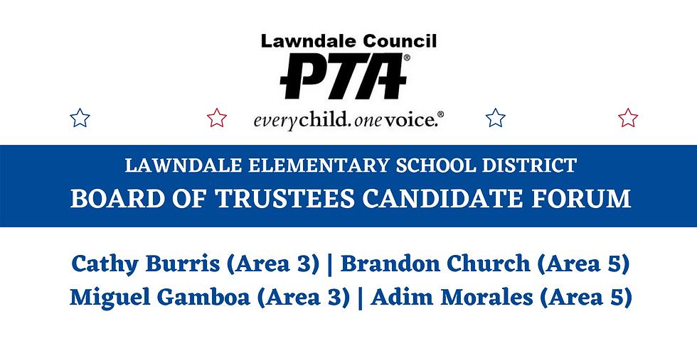 Lawndale Elementary School District Board of Trustees Candidate Forum