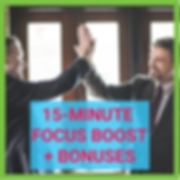 15-Minute Focus Boost plus Bonuses.png